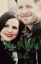 Me & You - OutlawQueen AU by lanaismykhaleesi