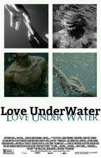 Love Under Water {L.S} OneShot by writinginapaper