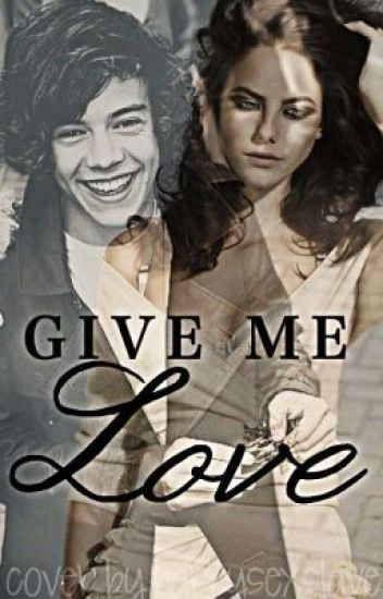 """Give me love"" A 1D fanfic"