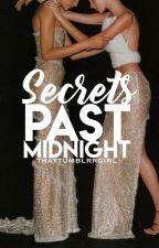 Secrets Past Midnight by thattumblrrgirl