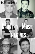 Country Music Imagines COMPLETED by KelseyHSparrow