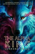 The Alpha King (Strider Series Book 1) by Luna_Vaethenee