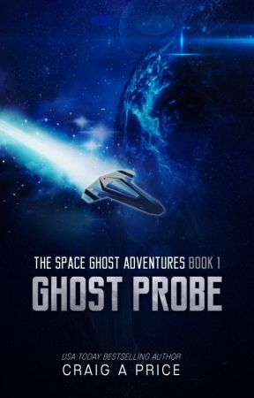 Ghost Probe (Space Ghost Adventures 1) by CraigAPrice