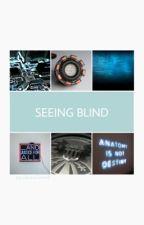 Seeing Blind [t.stark] by spidereleven