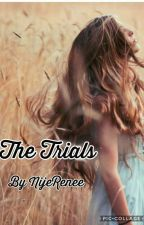 The Trials by NijeRenee