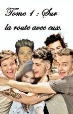 Meilleure amie des One Direction : Sur la route avec eux (Tome 1). by ElyDupr