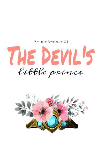 The Devil's Little Prince [Still Writing]