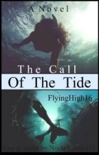 The Call Of The Tide by FlyingHigh16