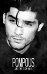 Pompous by aestheticmalik
