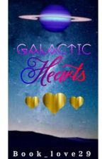 Galactic Hearts by book_love29