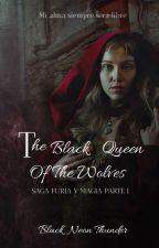 Queen of Wolfs (Is it love?Sebastián)#Dammys2018#SoyNaranja18#RoxansAwards2018 by Black_Neon_Thunder