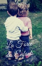 La force des enfants || Niall Horan 《Terminé》 by Ctara38