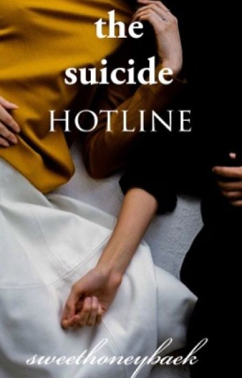 the suicide hotline   ✔️