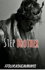 Stepbrother  by ffslucashemmings