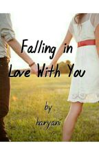 Falling In Love With You by haryaniiiii_