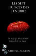 Les créatures fantastiques : Les Sept princes des Ténèbres by Celestya0105