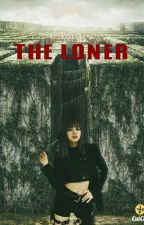 The Loner [COMPLETED] by GucciOnEarth_