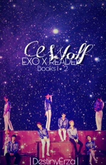 Wolf | EXO X Reader | Book 1
