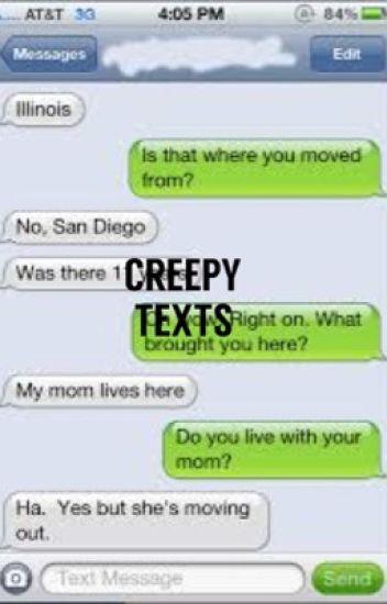 Creepy Texts From A Stranger - ShaawnCats - Wattpad