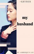 MY HUSBAND by amberjun_liu