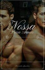 Nossa para amar by RenataGuedes980