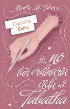 La no tan ordinaria vida de Tabatha by Martha_Lila
