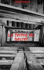 La ferme du secret by vegettodu17