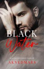 Black Water by AknedMars