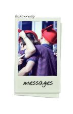 -Messages- ✧Chanbaek✧ by chanreolly