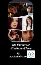 Arshi&Asya FF - The Desperate Kingdom of Love by arnavnkhushi1