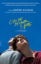 Call me by your name  by lawleycamy