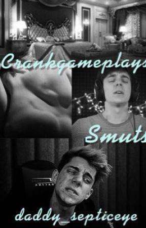 CrankGameplays Smuts  by daddynestor__