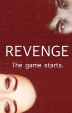 Revenge: The Game Starts (Terminada) [Editando] by ClaireLesster