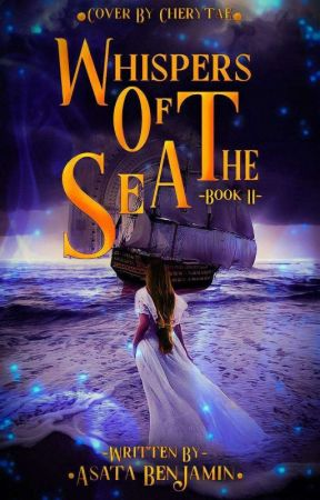 Whispers of the Sea (The Compulsion Bride Series) Book II (Unedited) by asatabardo