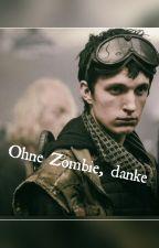 Z Nation Ohne Zombie,  danke by LinCarver