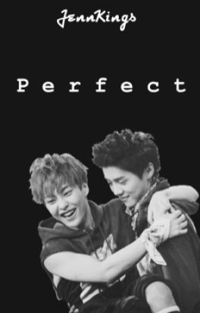 Perfect [XiuHan] by JennKings