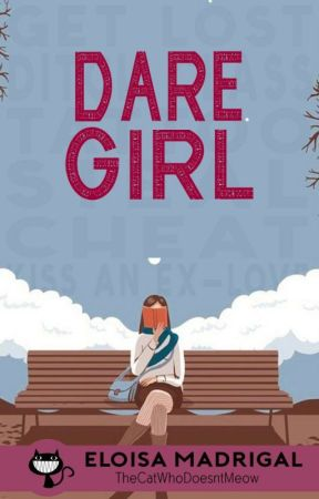 Dare Girl by TheCatWhoDoesntMeow