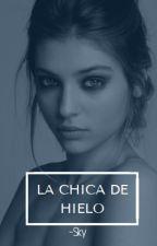La Chica de Hielo by Elyana18