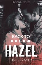 Back to Hazel by jkjamesbooks