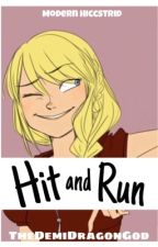 Hit and Run by TheDemiDragonGod