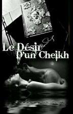 Le Désir D'un Cheikh by Lucie_Fer