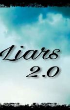 《 Liars 2.0 》 by ThLittleLiar