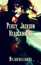 Percy Jackson headcannons by loribellrocks