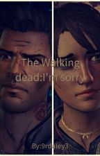 The walking dead:I'm sorry.A David x Kate story. by 9rdaley3