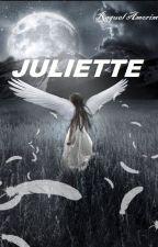 JULIETTE  (Romance Lésbico) by Raquel_Amorim