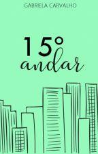 15º andar by gabccarvalho