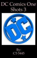 DC Comics One Shots 3//WATTY'S 2018// by CT-5445