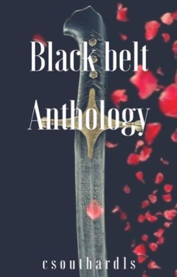 Black Belt Anthology