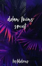 Dolan Twins » Smut by lvstdolxns