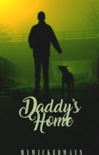 SSRO2: Daddy's Home (boyxboy) ✓ by MyWickedWays
